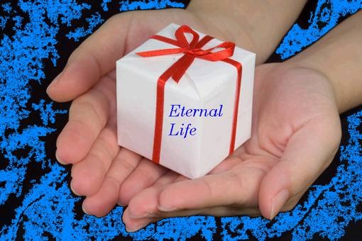 Gift Of Eternal Life